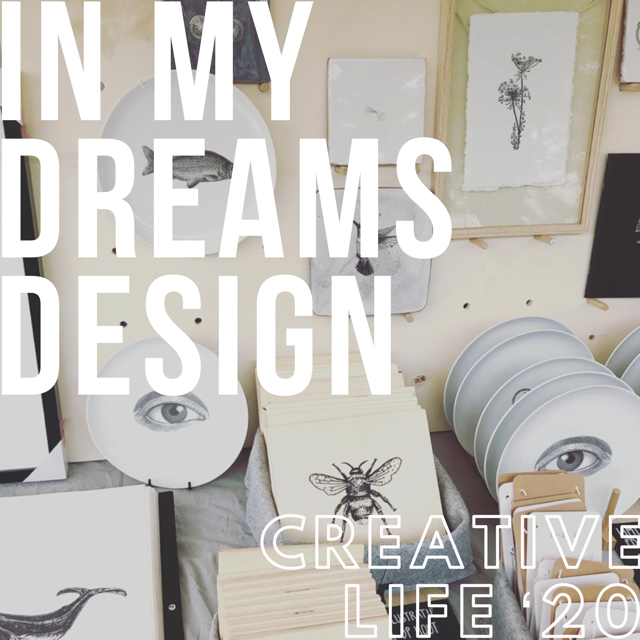 In My Dreams Design